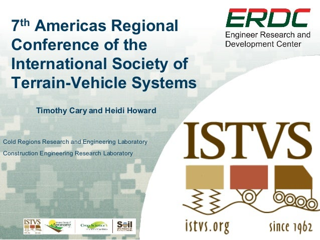 7th Americas Regional Conference of the International Society of Terrain-Vehicle Systems Timothy Cary and Heidi Howard  Co...