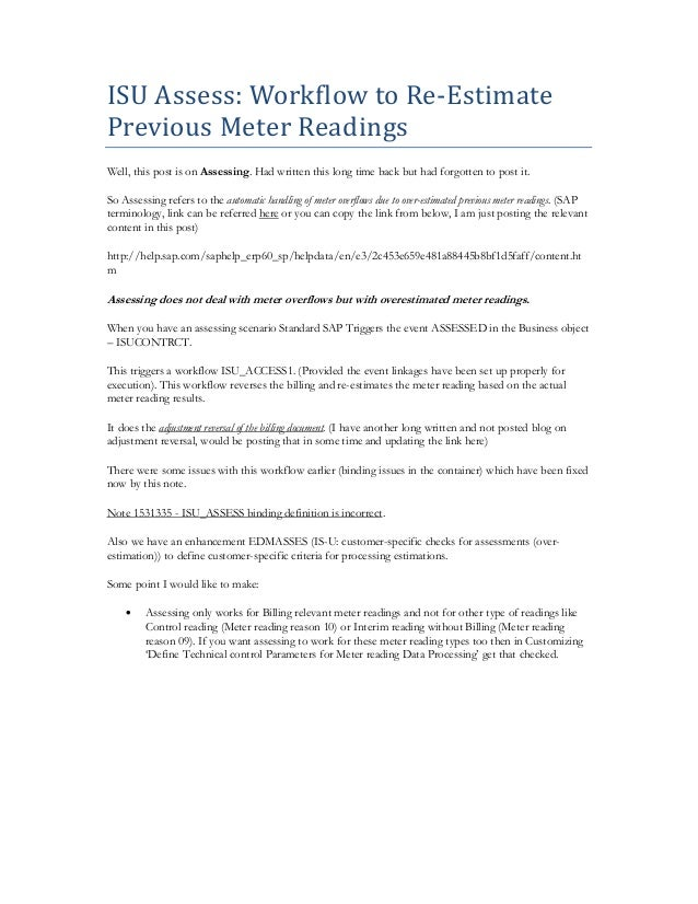 ISU Assess: Workflow to Re-Estimate Previous Meter Readings Well, this post is on Assessing. Had written this long time ba...