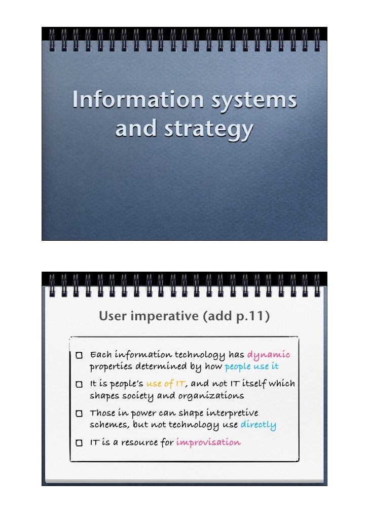 Information systems     and strategy        User imperative (add p.11)   Each information technology has dynamic  properti...