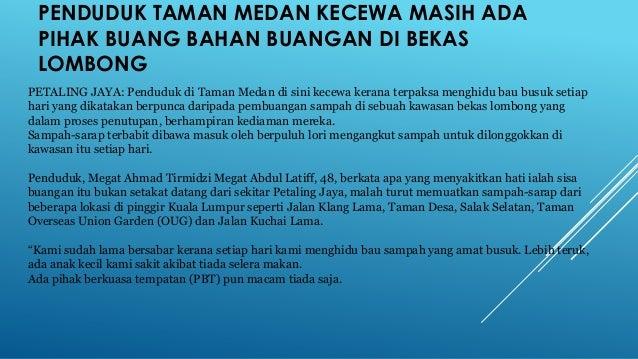 PENDUDUK TAMAN MEDAN KECEWA MASIH ADA PIHAK BUANG BAHAN BUANGAN DI BEKAS LOMBONG PETALING JAYA: Penduduk di Taman Medan di...