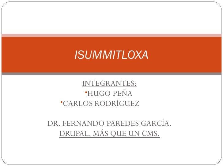 <ul><li>INTEGRANTES: </li></ul><ul><li>HUGO PEÑA  </li></ul><ul><li>CARLOS RODRÍGUEZ   </li></ul><ul><li> </li></ul><ul><...