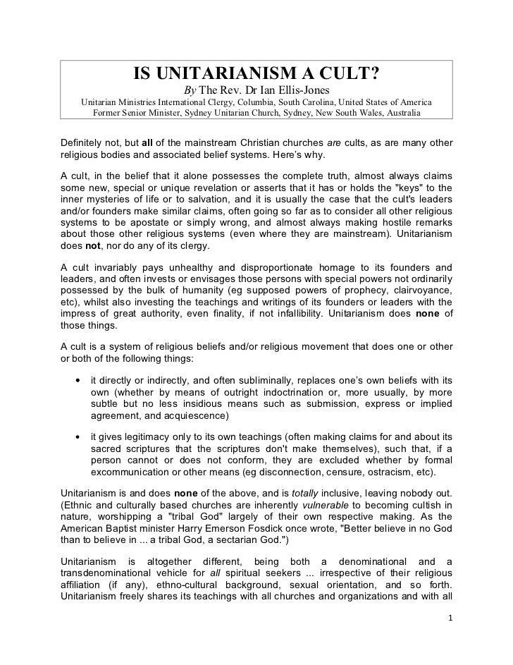 IS UNITARIANISM A CULT?                                  By The Rev. Dr Ian Ellis-Jones       Unitarian Ministries Interna...