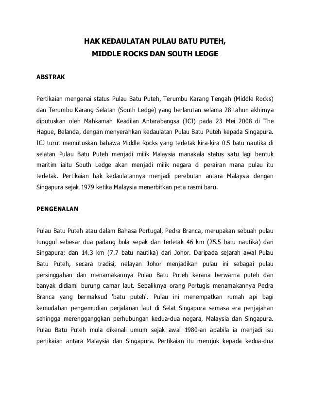 HAK KEDAULATAN PULAU BATU PUTEH,                   MIDDLE ROCKS DAN SOUTH LEDGEABSTRAKPertikaian mengenai status Pulau Bat...