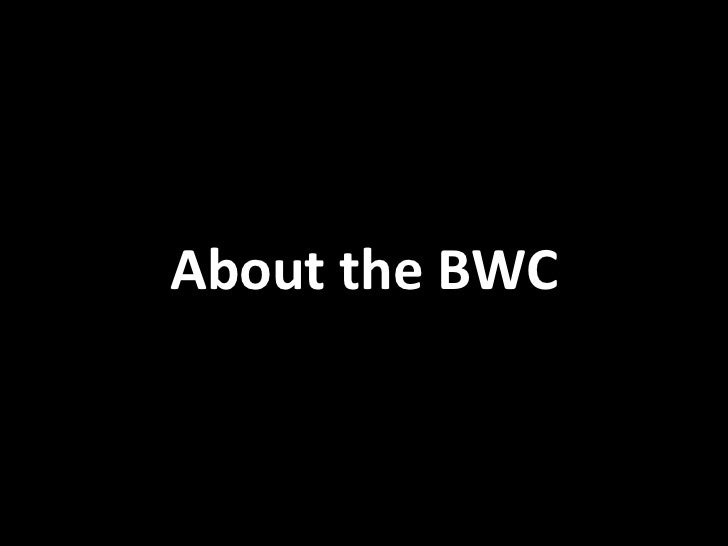 About the BWC