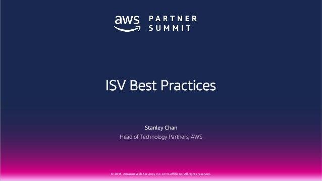 ISV Best Practices - AWS Partner Summit Mumbai 2018 pdf