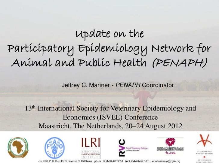 Update on theParticipatory Epidemiology Network for Animal and Public Health (PENAPH)                           Jeffrey C....