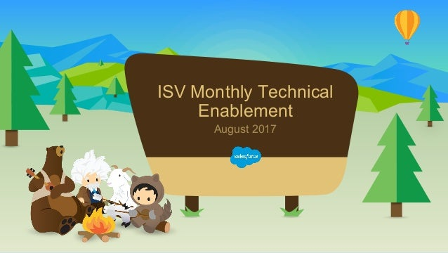 ISV Monthly Technical Enablement August 2017