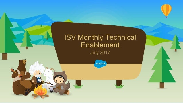 ISV Monthly Technical Enablement July 2017