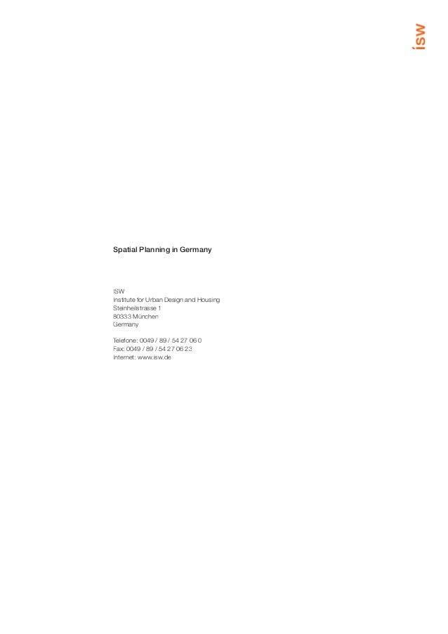 Spatial Planning in GermanyISWInstitute for Urban Design and HousingSteinheilstrasse 180333 MünchenGermanyTelefone: 0049 /...