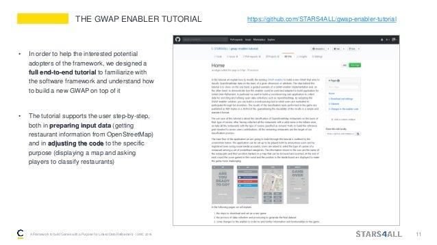 • In order to help the interested potential adopters of the framework, we designed a full end-to-end tutorial to familiari...