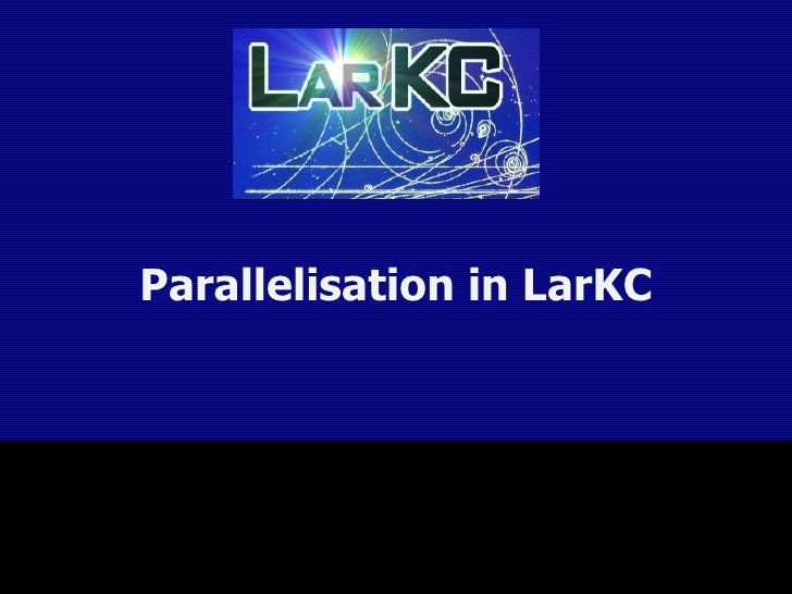 Parallelisation in LarKC