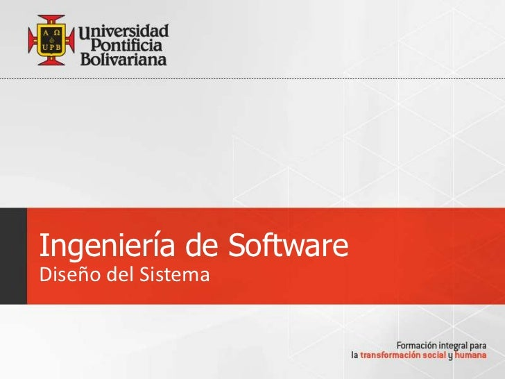 Ingeniería de SoftwareDiseño del Sistema