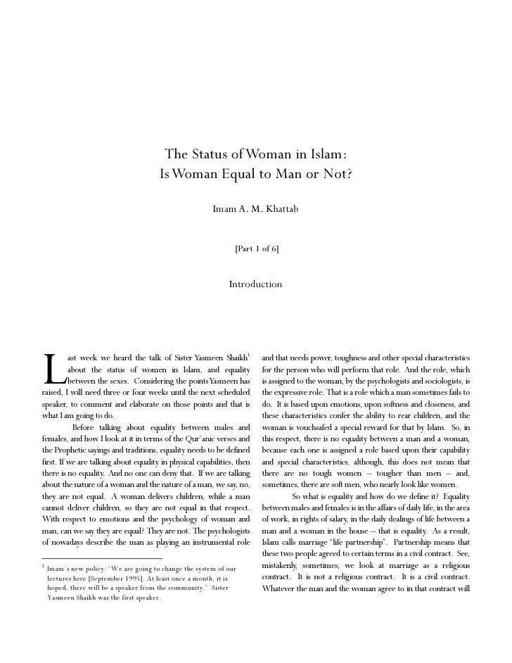 The Status of Woman in Islam:                                        Is Woman Equal to Man or Not?                        ...