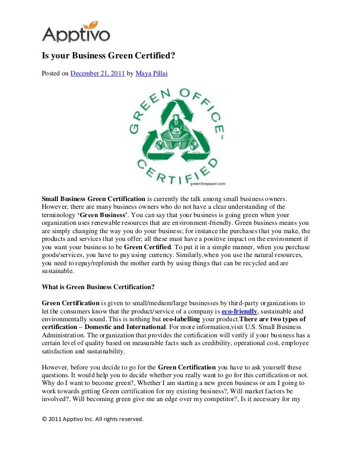 Is your Business Green Certified?Posted on December 21, 2011 by Maya PillaiSmall Business Green Certification is currently...