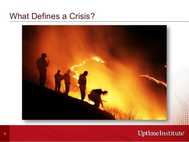 What Defines a Crisis? 2
