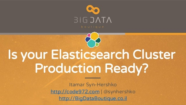 Is your Elastic Cluster Stable and Production Ready?