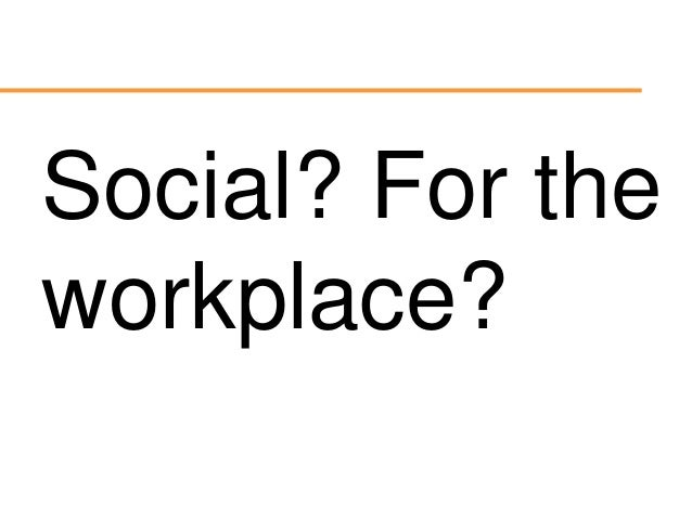 Is Your Intranet Social Yet?