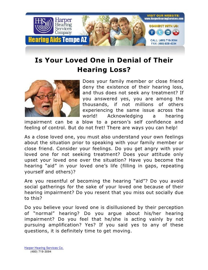 Is Your Loved One in Denial of Their                  Hearing Loss?                          Does your family member or cl...