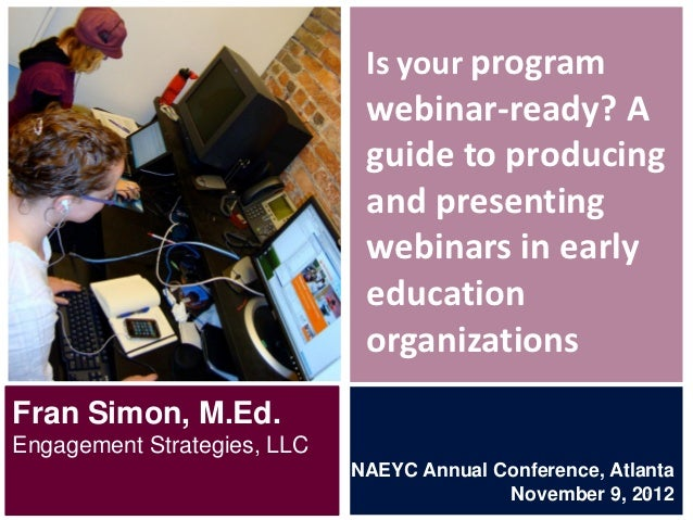 Is your program                              webinar-ready? A                              guide to producing             ...
