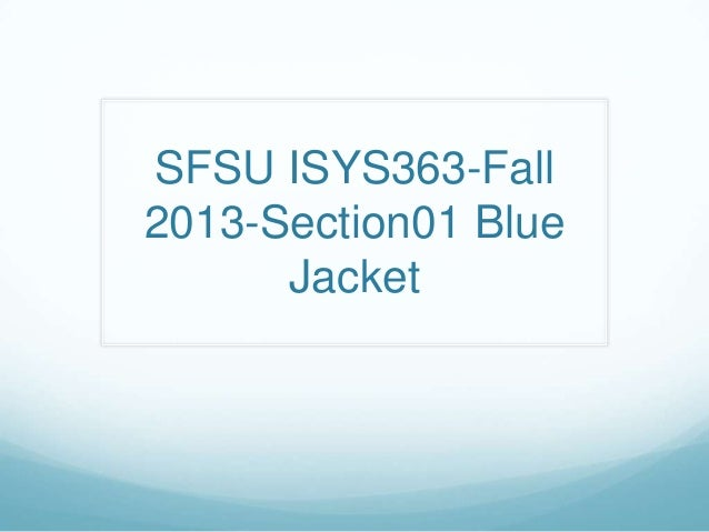 SFSU ISYS363-Fall 2013-Section01 Blue Jacket