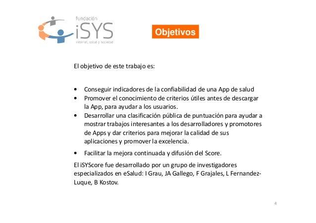 4 Objetivos El objetivo de este trabajo es: • Conseguir indicadores de la confiabilidad de una App de salud • Promover el ...