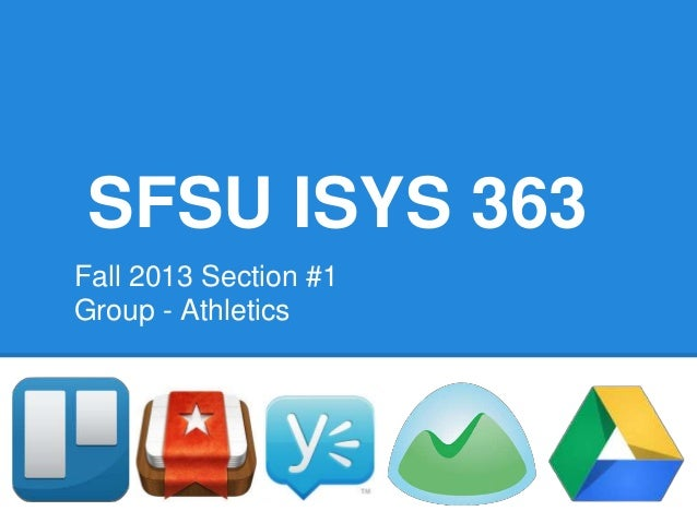 SFSU ISYS 363 Fall 2013 Section #1 Group - Athletics