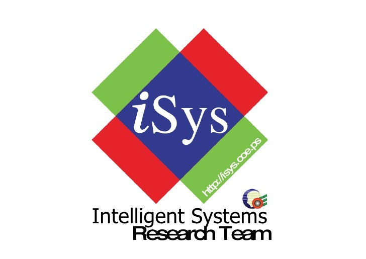 Intelligent Systems http://isys.coe.psu.ac.th Research Team