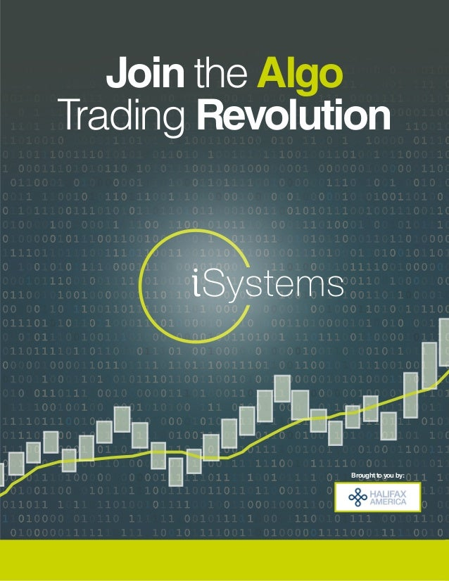 Join the Algo Trading Revolution Brought to you by: