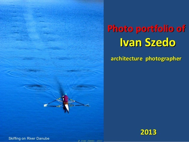 Photo portfolio of  Ivan Szedo  architecture photographer  Skiffing on River Danube  2013
