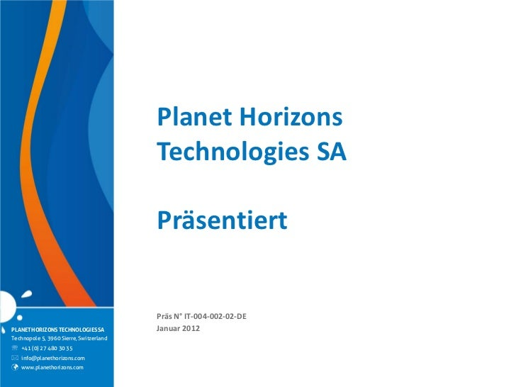 Planet Horizons                                         Technologies SA                                         Präsentier...