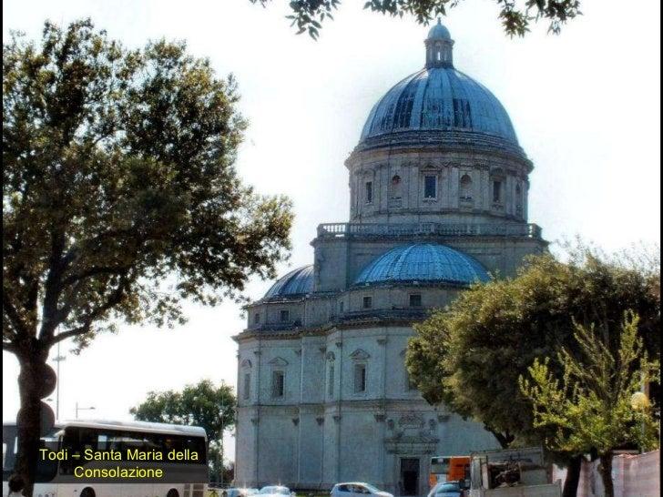 Todi – Santa Maria della Consolazione