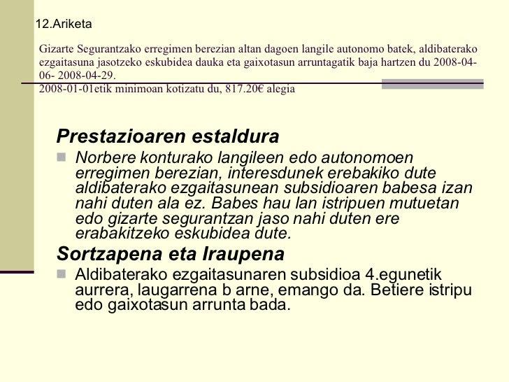 Gizarte Segurantzako erregimen berezian altan dagoen langile autonomo batek, aldibaterako ezgaitasuna jasotzeko eskubidea ...