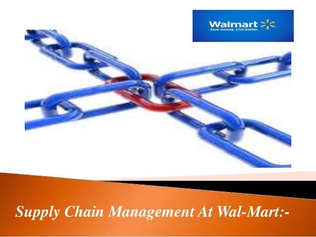 Supply Chain Management At Wal-Mart:-