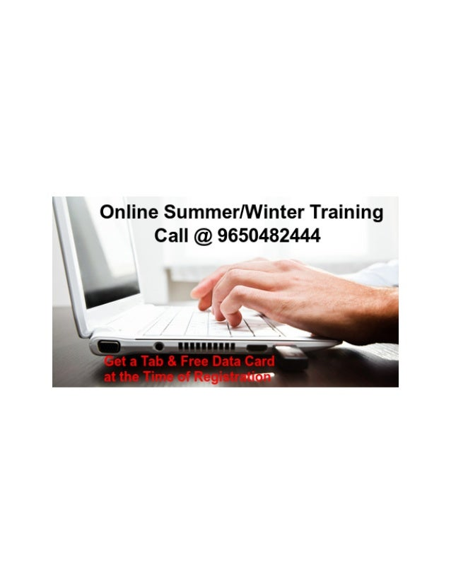 Online Summer/Winter Training in Noida India Call @+91- 9650482444