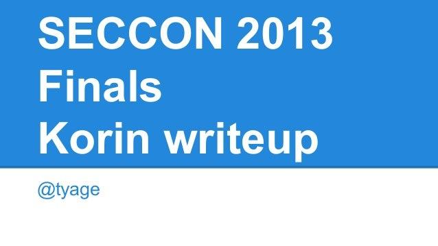 SECCON 2013 Finals Korin writeup @tyage