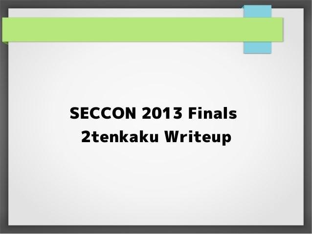 SECCON 2013 Finals 2tenkaku Writeup