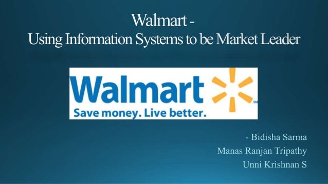information systems in walmart The company has 4,457 stores, 30,000 suppliers, annual sales of more than  $217 billionand one information system according to cio kevin.