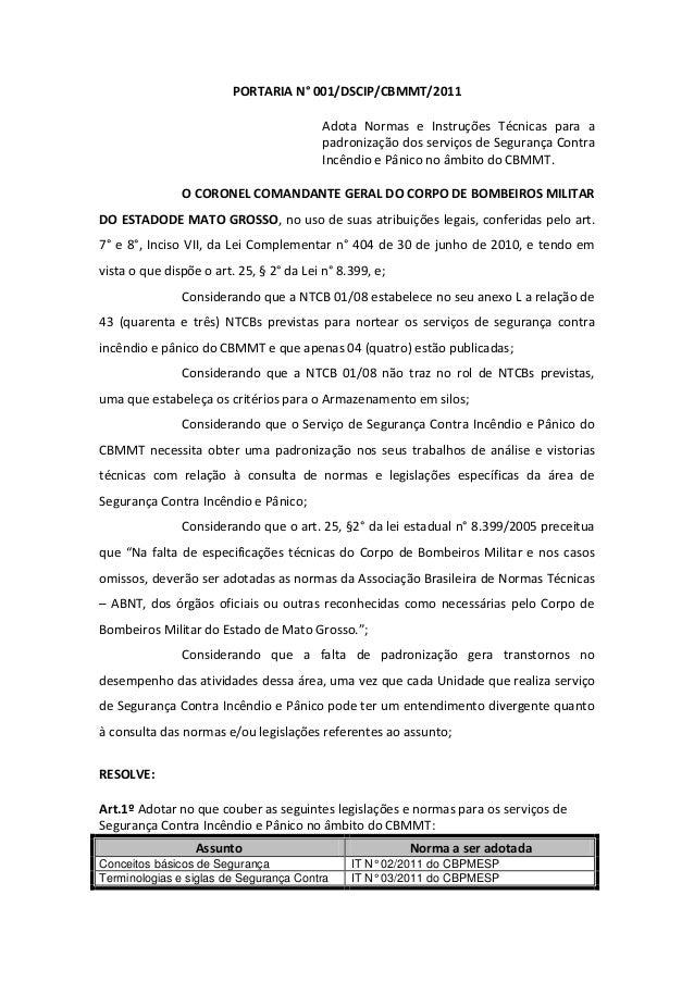 PORTARIA N° 001/DSCIP/CBMMT/2011 Adota Normas e Instruções Técnicas para a padronização dos serviços de Segurança Contra I...