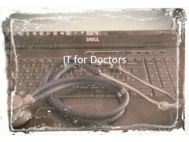 IT for Doctors