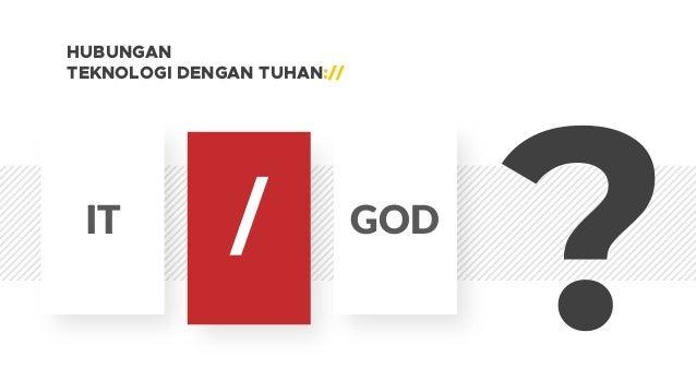 IT GOD = HUBUNGAN TEKNOLOGI DENGAN TUHAN://