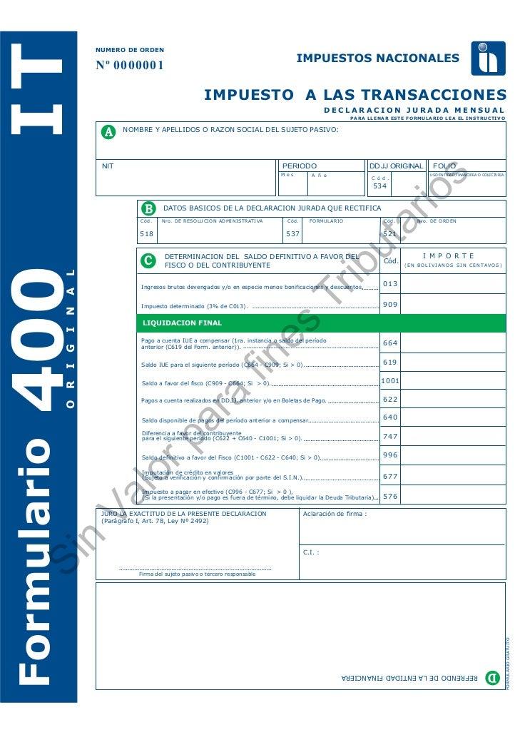 IT      NUMERO DE ORDEN        Nº 0000001                                            IMPUESTO A LAS TRANSACCIONES         ...