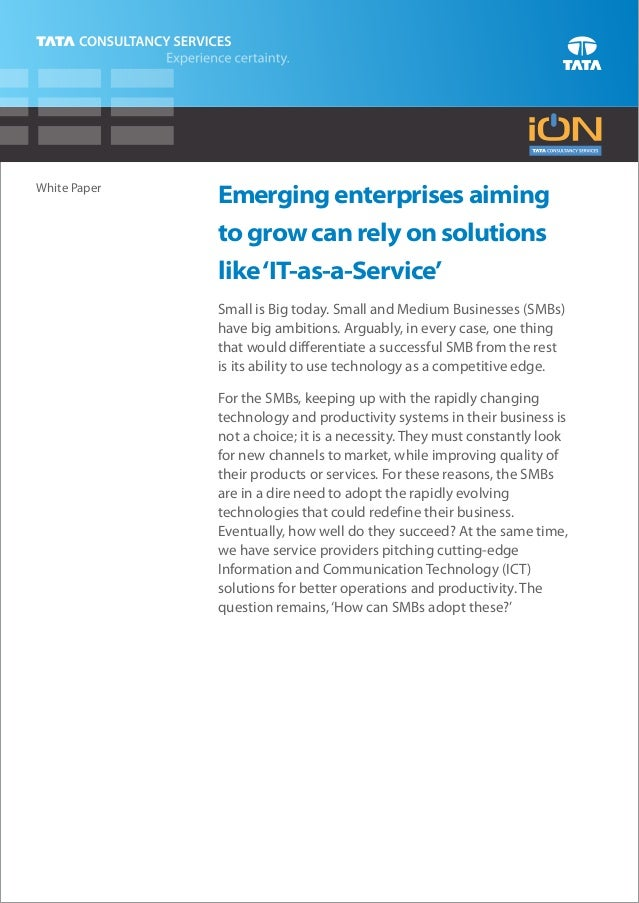White Paper              Emerging enterprises aiming              to grow can rely on solutions              like 'IT-as-a...