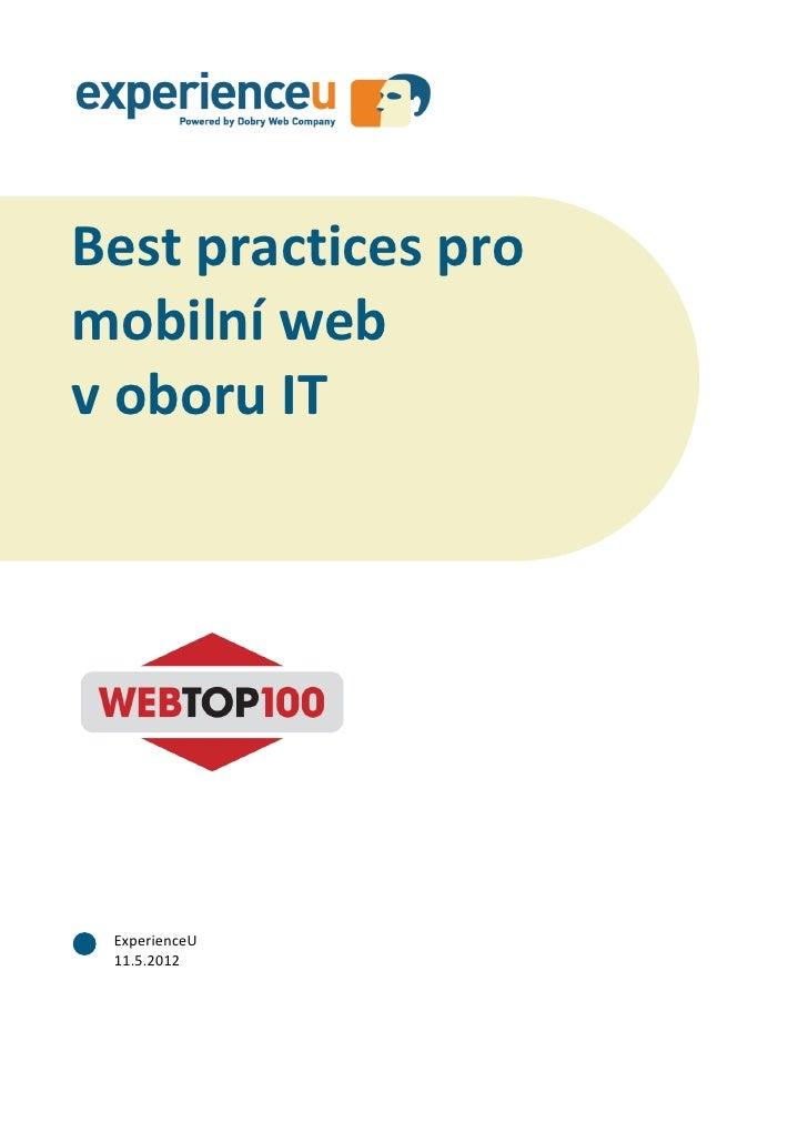Best practices pro mobilní web v oboru ITBest practices promobilní webv oboru IT ExperienceU 11.5.2012               1 / 34