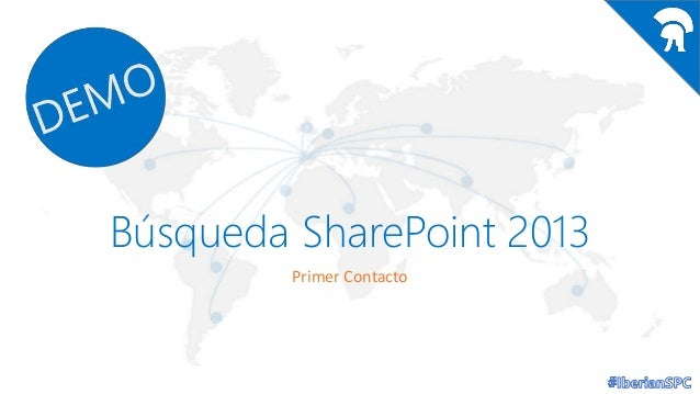 Búsqueda SharePoint 2013 Primer Contacto
