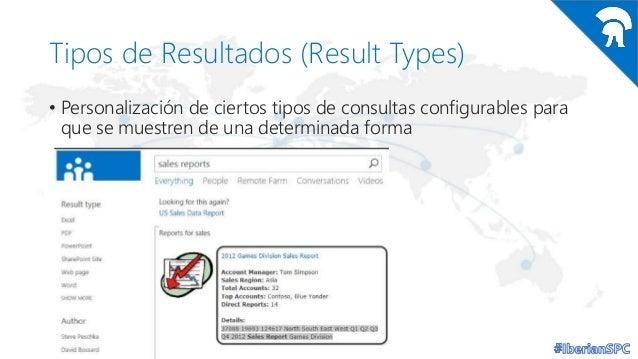 Tipos de Resultados (Result Types) • Personalización de ciertos tipos de consultas configurables para que se muestren de u...