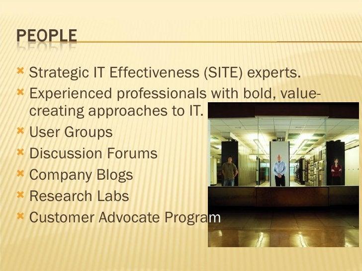 <ul><li>Strategic IT Effectiveness (SITE) experts. </li></ul><ul><li>Experienced professionals with bold, value-creating a...