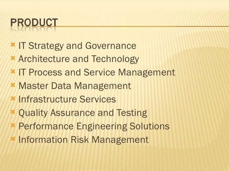 <ul><li>IT Strategy and Governance </li></ul><ul><li>Architecture and Technology </li></ul><ul><li>IT Process and Service ...