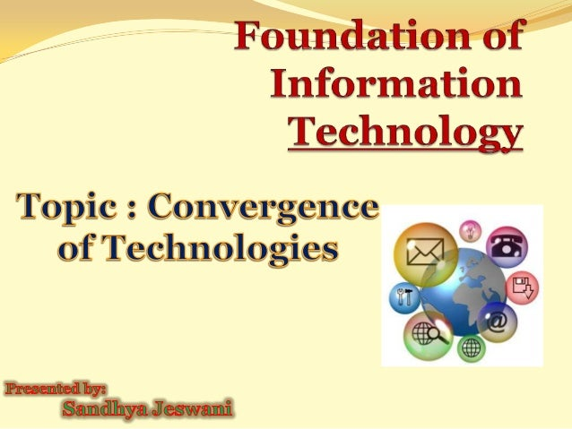 IT-Convergence of Technology