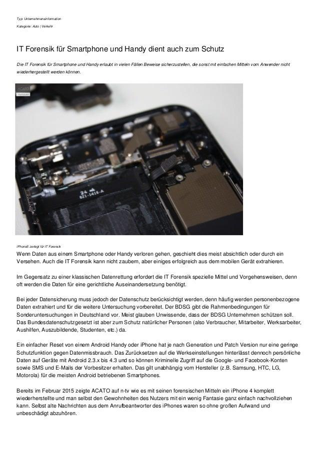 Typ: Unternehmensinformation Kategorie: Auto | Verkehr IT Forensik für Smartphone und Handy dient auch zum Schutz Die IT F...