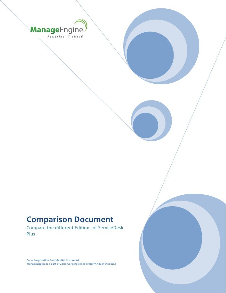 Comparison DocumentCompare the different Editions of ServiceDeskPlusZoho Corporation Confidential DocumentManageEngine is ...